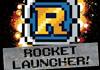 Rocket Launcher!