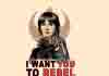 I Want You To Rebel