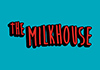 The Milkhouse