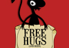 Free Hugs.. and beer!
