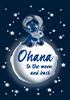 Ohana to the moon and back